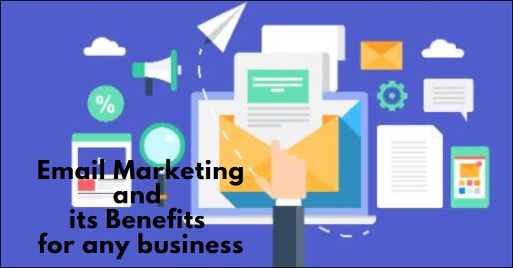 Email Marketing and its Benefits